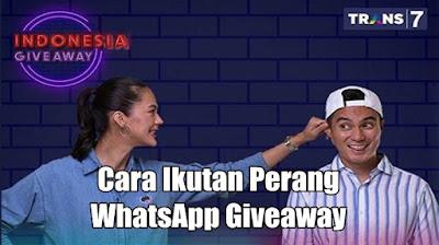 Cara Mengikuti Perang WhatsApp Giveaway Baim Wong Trans7