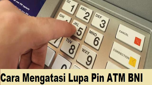 Cara Mengatasi Lupa Pin ATM BNI