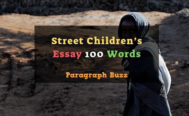 Essay on Street Children's 100 Words