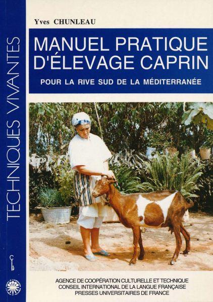 Manuel pratique d'élevage caprin - WWW.VETBOOKSTORE.COM