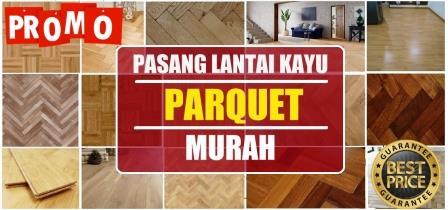 jasa pemasangan lantai kayu jakarta, parket lantai kayu jakarta, harga lantai kayu Jakarta.