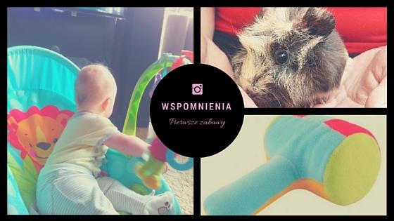 Wspomnienia , pierwsze zabawy, niemowlę, okiem mamusi