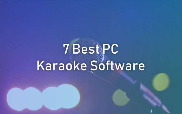 Best PC Karaoke Software