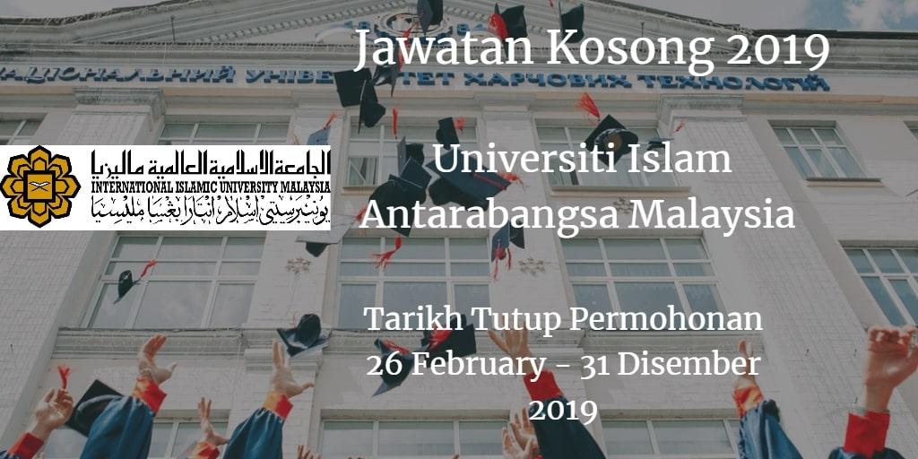 Jawatan Kosong UIAM 26 February - 31 Disember 2019