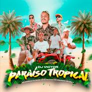 Paraíso Tropical – MC Menor da VG, MC Lele JP