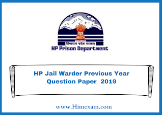 HP Jail Warder Previous Year Question Paper  2019
