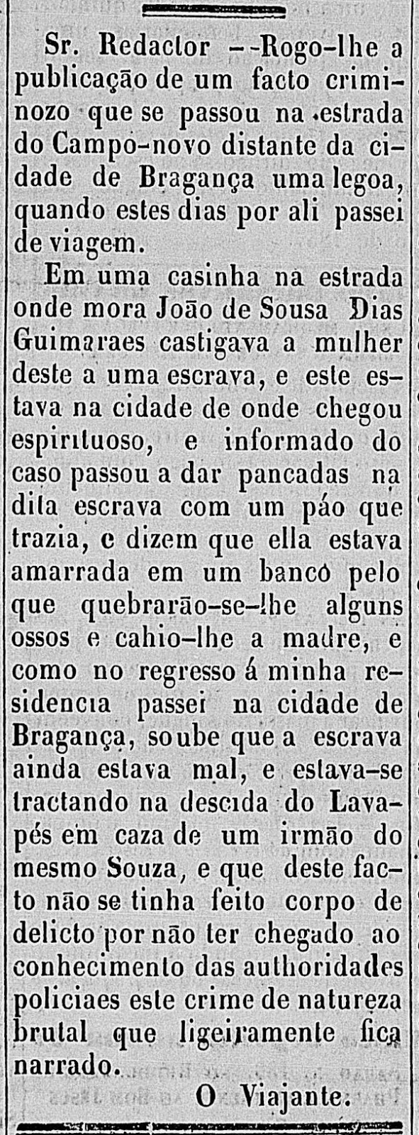 Relato de um flagrante de violência a um escravo veiculado em 1857