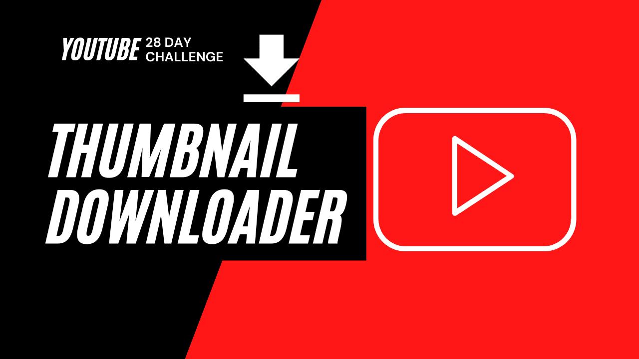 YouTube Thumbnail Downloader FULL HQ IMAGE