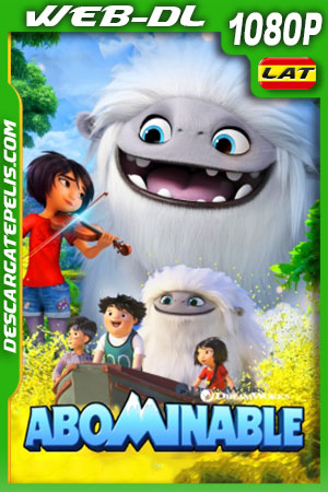 Abominable (2019) HD 1080p WEBDL Latino – Ingles