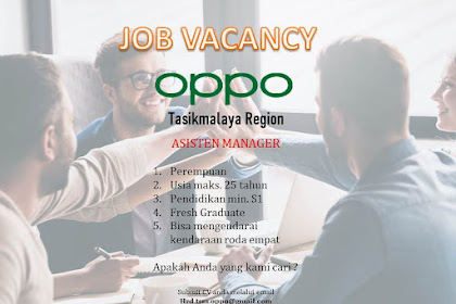 Lowongan Kerja Asisten Manager OPPO Tasikmalaya
