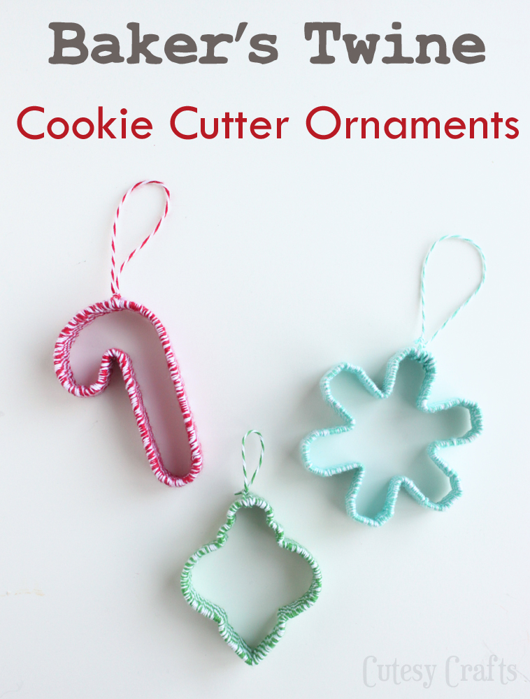 Baker's Twine Cookie Cutter Ornaments - Cutesy Crafts