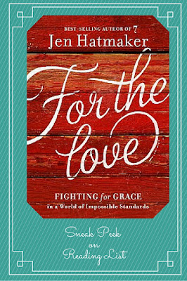 For the Love by Jen Hatmaker   A Sneak Peek on Reading List