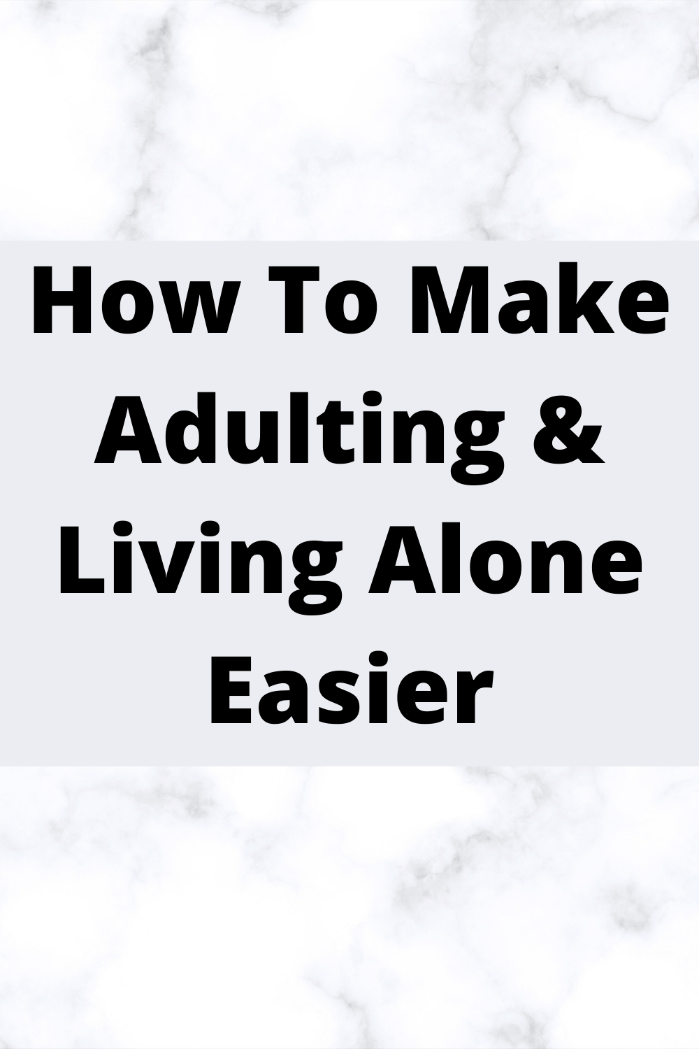 adulting-and-living-alone