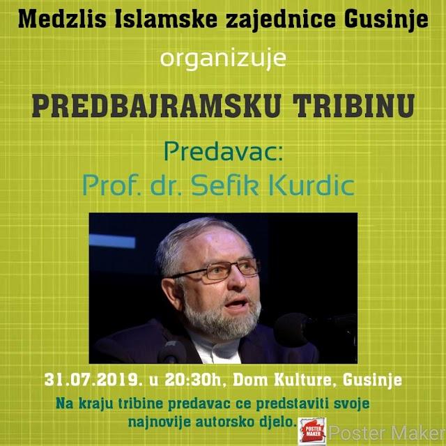Gusinje: U srijedu predbajramska tribina, gost Šefik Kurdić