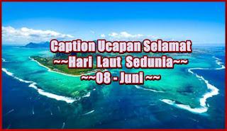 ucapan selamat hari laut sedunia - kanalmu