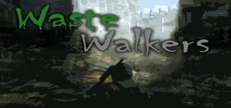 Waste Walkers Complete Edition Game Free Download for PC