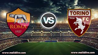 مشاهدة مباراة روما وتورينو Roma Vs Torino بث مباشر بتاريخ 20-12-2017 كأس إيطاليا