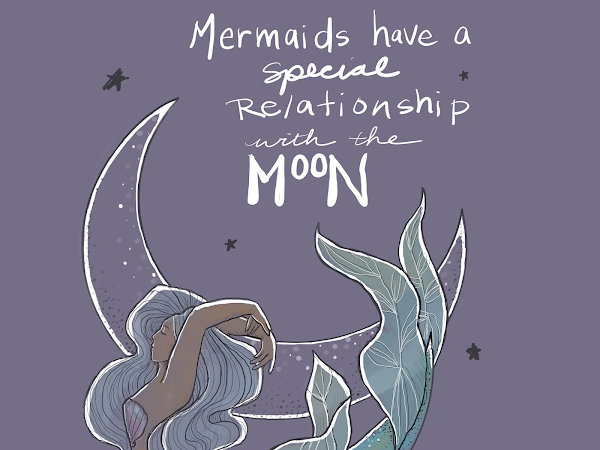 Mermay Day One : Mermaids and the Moon