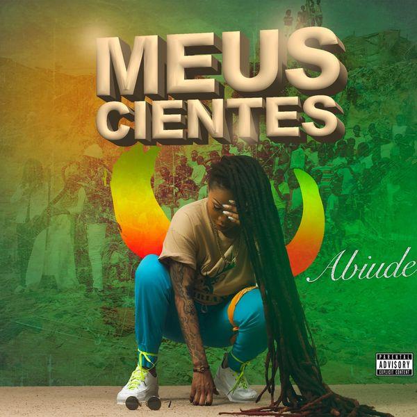 Abiude - Meus Cientes (Kuduro) (Prod. Dj Dix)