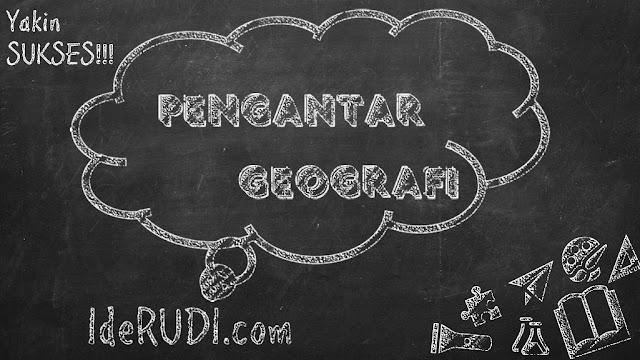 Materi Pengantar Geografi Lengkap
