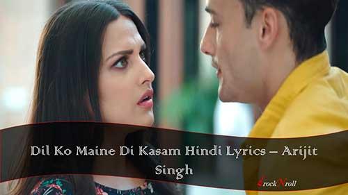 Dil-Ko-Maine-Di-Kasam-Hindi-Lyrics-Arijit-Singh