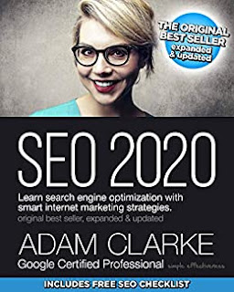 SEO 2020: Learn search engine optimization with smart internet marketing strategies by Adam Clarke