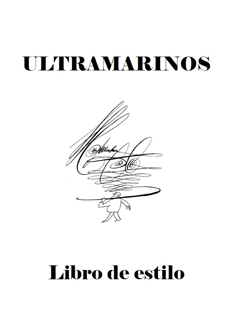 manual de ultramarinos: Libro de estilo (IV)