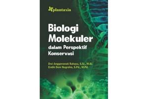 BIOLOGI MOLEKULER DALAM PERSPEKTIF KONSERVASI