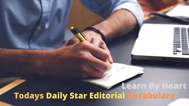 Today's Daily Star Editorial Vocabulary with PDF - Part 1 - May 2, 2021