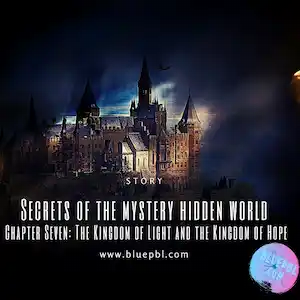 Chapter Seven: The Kingdom of Light and the Kingdom of Hope
