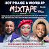 [MIXTAPE]: Hot Praise & Worship Mixtape Vol.3 - Hosted By (@Gzenter10ment) X DJ LT