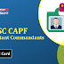 UPSC CAPF Admit Card Released: Direct Link to Download
