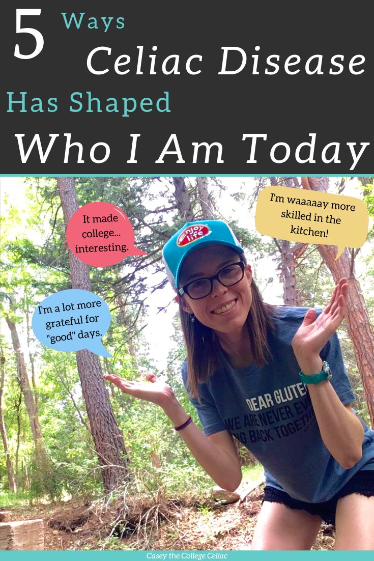 5 Ways Celiac Disease Has Shaped Who I Am Today