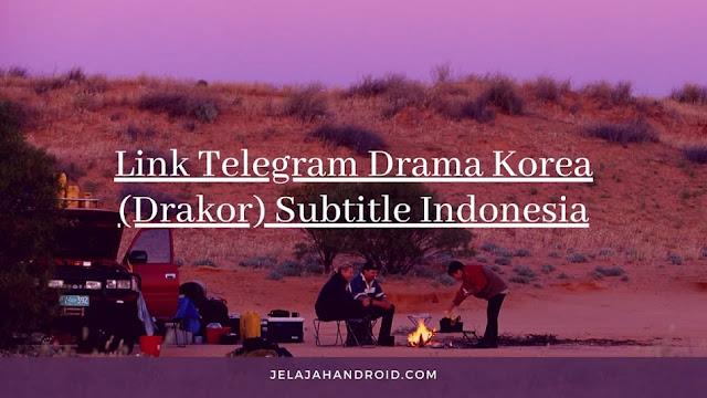 16 Link Telegram Drama Korea (Drakor) Subtitle Indonesia