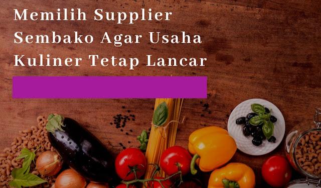 Memilih Supplier Sembako