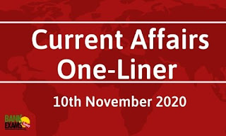 Current Affairs One-Liner: 10th November 2020