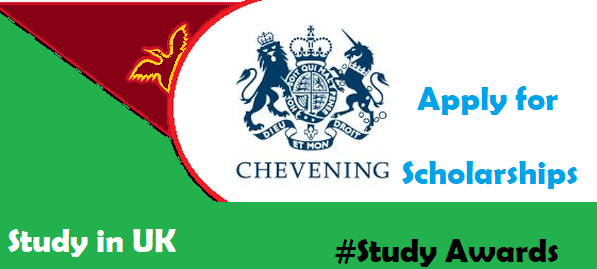 How to Apply for UK Chevening Scholarships