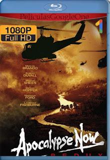 Apocalypse Now Redux [1979]  [1080p BRrip] [Latino-Inglés] [GoogleDrive] RafagaHD