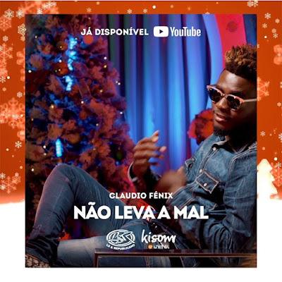 Claudio Fénix - Não Leva A Mal (Kizomba) [Download]