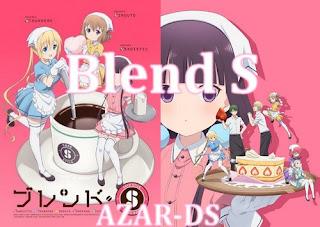تقرير عن انميBlend S Blend%2BS