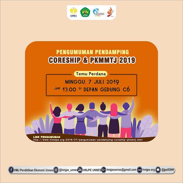 PENGUMUMAN PENDAMPING CORESHIP & PKMMTJ 2019