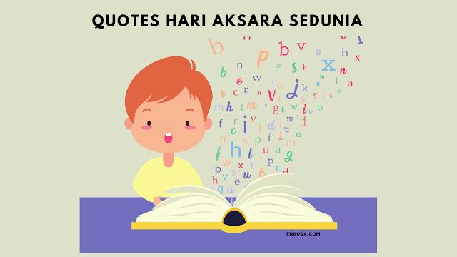 Quotes Ucapan Selamat Hari Aksara Internasional 8 September