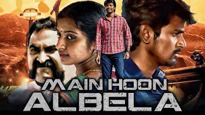 Poster Of Main Hoon Albela In Hindi Dubbed 300MB Compressed Small Size Pc Movie Free Download Only At worldfree4u.com