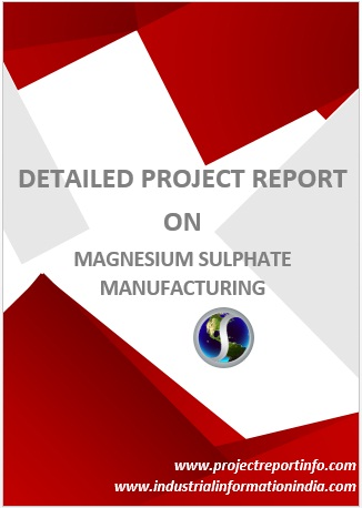 Magnesium Sulphate Manufacturing - Project Report, Business