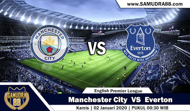 Prediksi Bola Terpercaya Liga Inggris Manchester City vs Everton 2 Januari 2020
