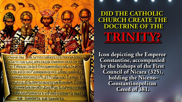 DID THE CATHOLIC CHURCH CREATE THE DOCTRINE OF THE TRINITY? Research By Simon Brown.