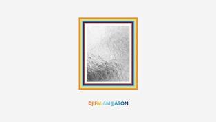 DJ FM AM JJASON Lyrics - Jason Mraz