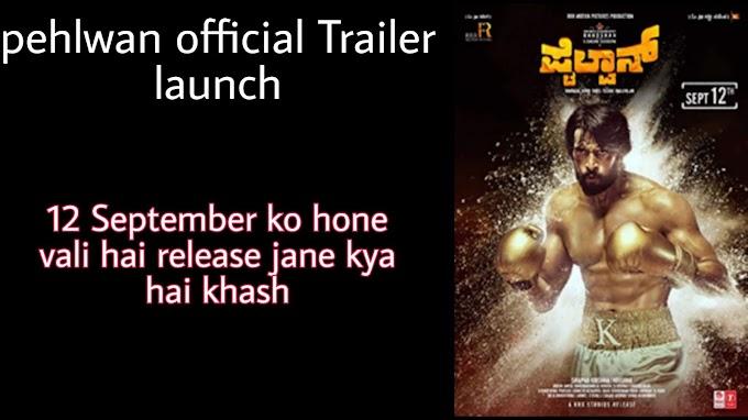 Sunil Shetty and kichcha sudeep  new movie Pehlwan Official trailer release