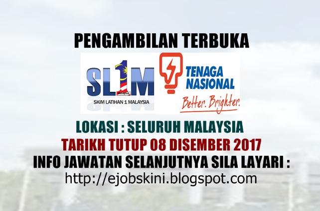 Skim Latihan 1malaysia Sl1m Di Tenaga Nasional Berhad Tnb 08 Disember 2017