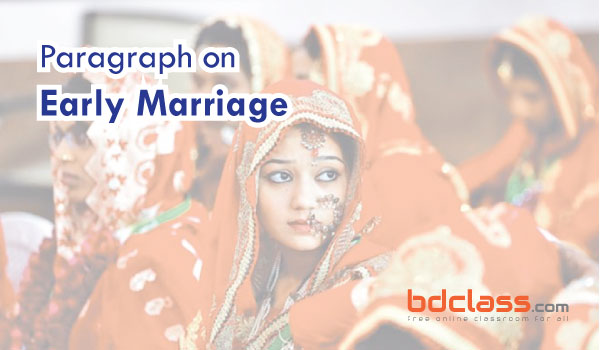 paragraph on early marriage